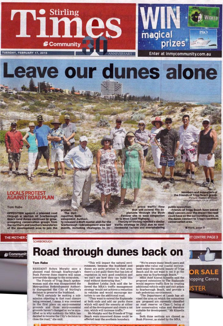 Leave our Dunes Alone! Friends of Trigg Beach and local residents oppose planned roads through coastal dunes.